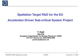 Spallation Target R&D for the EU Accelerator-Driven Sub-critical System Project