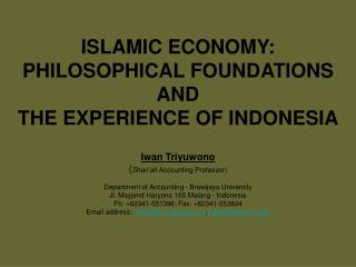 ISLAMIC ECONOMY:  PHILOSOPHICAL FOUNDATIONS AND  THE EXPERIENCE OF INDONESIA