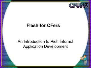 Flash for CFers