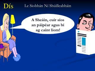 Le Siobhán Ní Shúilleabháin