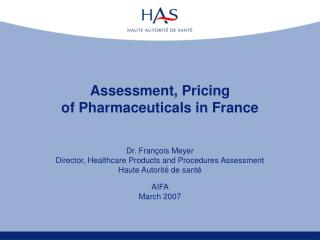Assessment, Pricing  of Pharmaceuticals in France