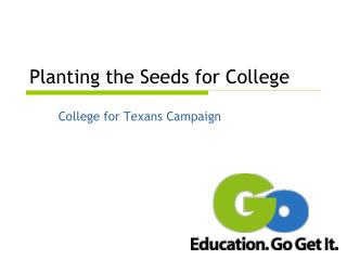 Planting the Seeds for College