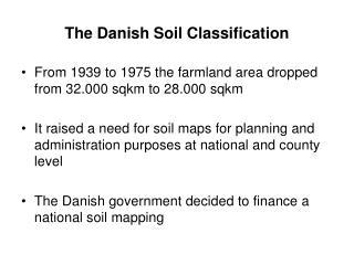 The Danish Soil Classification