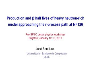 Production and  b  half lives of heavy neutron-rich nuclei approaching the r-process path at N=126