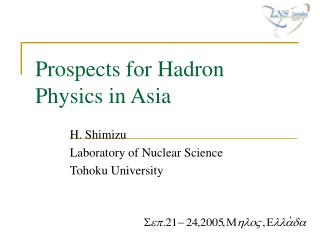 Prospects for Hadron Physics in Asia