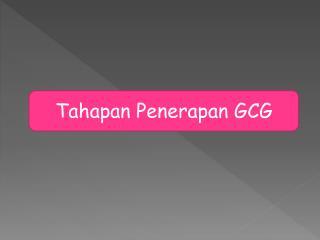 Tahapan Penerapan GCG