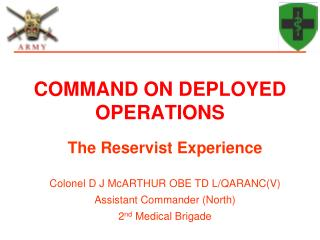 COMMAND ON DEPLOYED OPERATIONS