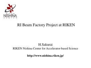 RI Beam Factory Project at RIKEN