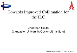 Towards Improved Collimation for the ILC