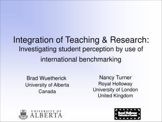 Brad Wuetherick  University of Alberta  Canada