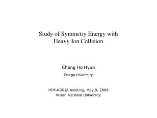 Study of Symmetry Energy with  Heavy Ion Collision