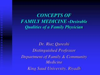 CONCEPTS OF FAMILY MEDICINE - Desirable Qualities of a Family Physician