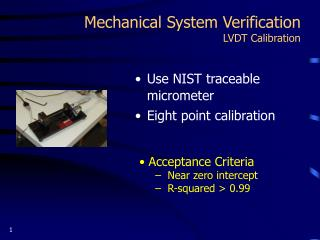 Mechanical System Verification LVDT Calibration