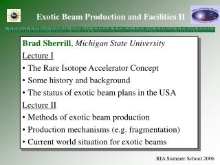 Exotic Beam Production and Facilities II