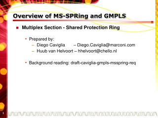 Overview of MS-SPRing  and GMPLS