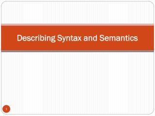 Describing Syntax and Semantics