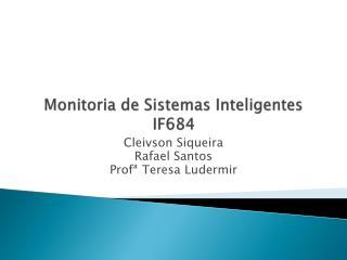 Monitoria de Sistemas Inteligentes IF684