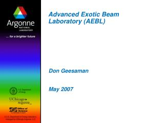 Advanced Exotic Beam Laboratory (AEBL)