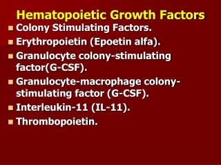 Hematopoietic Growth Factors