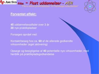 Ribe  -  Plast uddannelser -  AER