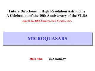 Future Directions in High Resolution Astronomy A Celebration of the 10th Anniversary of the VLBA