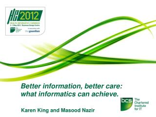 Better information, better care: what informatics can achieve.