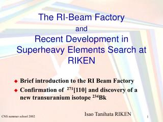 The RI-Beam Factory  and Recent Development in Superheavy Elements Search at RIKEN