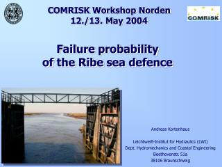COMRISK Workshop Norden 12./13. May 2004