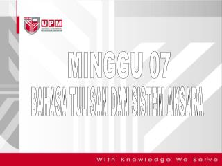 MINGGU 07