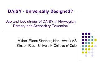 Miriam Eileen Stenberg Nes - Avenir AS Kirsten Ribu - University College of Oslo