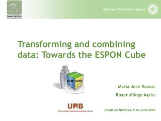 Transforming and combining data: Towards the ESPON Cube