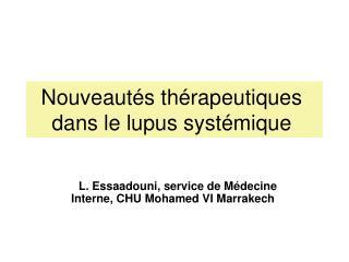 Nouveautés thérapeutiques dans le lupus systémique
