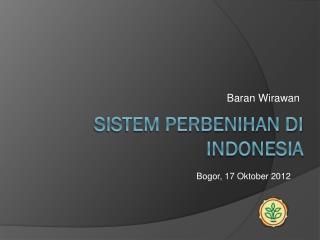 SISTEM PERBENIHAN DI INDONESIA