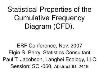 Statistical Properties of the Cumulative Frequency Diagram (CFD).