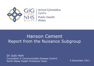 Hanson Cement  Report from the Nuisance Subgroup