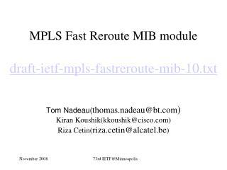 MPLS Fast Reroute MIB module draft-ietf-mpls-fastreroute-mib-10.txt