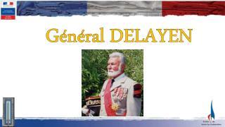 Général DELAYEN