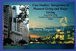 Case Studies:  Integration of Planned Giving and Major Giving Greg Lichti, CFRE Associate Director, Gift Planning,  PMHF