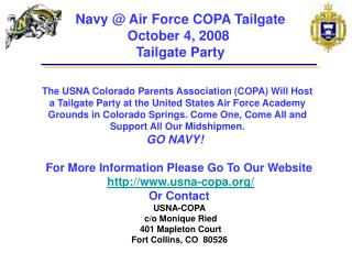 For More Information Please Go To Our Website  usna-copa/ Or Contact  USNA-COPA