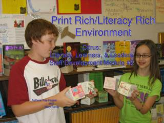 Print Rich/Literacy Rich Environment