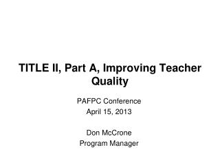 TITLE II, Part A, Improving Teacher Quality