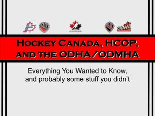 Hockey Canada, HCOP, and the ODHA/ODMHA