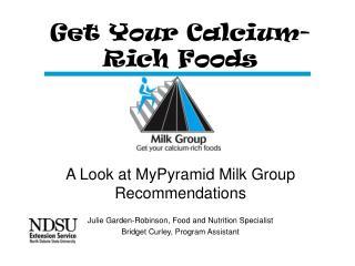Get Your Calcium-Rich Foods