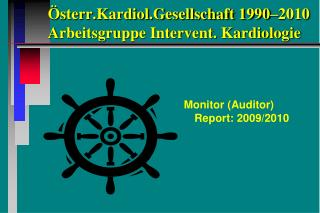 Österr.Kardiol.Gesellschaft 1990–2010 Arbeitsgruppe Intervent. Kardiologie
