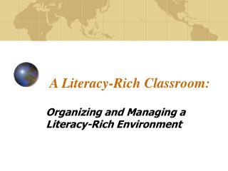 A Literacy-Rich Classroom: