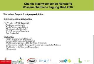 Workshop Gruppe 5 – Agrarproduktion Multifunktionalität und Zielkonflikte