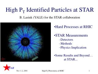 High P T  Identified Particles at STAR