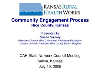 CAH State Network Council Meeting Salina, Kansas July 10, 2009