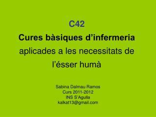 C42  Cures bàsiques d'infermeria  aplicades a les necessitats de l'ésser humà