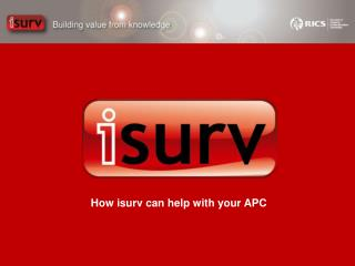 How isurv can help with your APC
